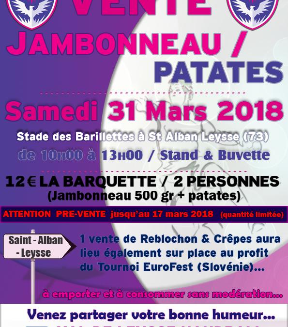 Vente JAMBONNEAU-PATATES : Samedi 31 Mars 2018